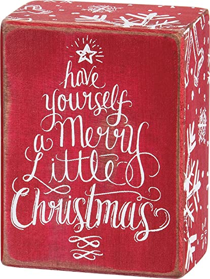 Have Yourself A Merry Little Christmas Sign.Primitives By Kathy Box Sign Have Yourself A Merry Little Christmas