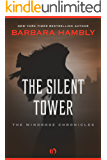 The Silent Tower (Windrose Chronicles series)
