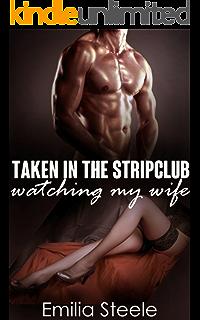 Wife at strip club