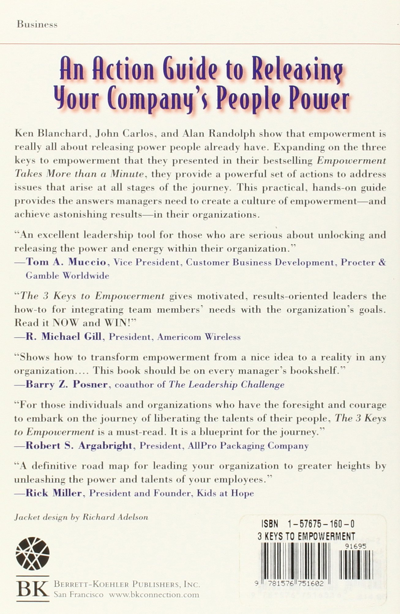 The 3 keys to empowerment release the power within people for the 3 keys to empowerment release the power within people for astonishing results ken blanchard john p carlos alan randolph 9781576751602 amazon fandeluxe Image collections