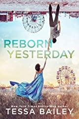 Reborn Yesterday (Phenomenal Fate Series Book 1) Kindle Edition