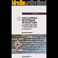 Enciclopedia de sistemas de escritura (volumen 2): alfasilabarios