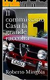 Il commissario Casu la grande raccolta