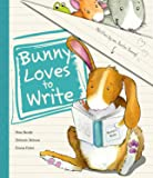 Bunny Loves To Write (Picture Book)