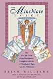 The Minchiate Tarot: The 97-Card Tarot of the Renaissance, Complete with the 12 Astrological Signs and the 4 Elements