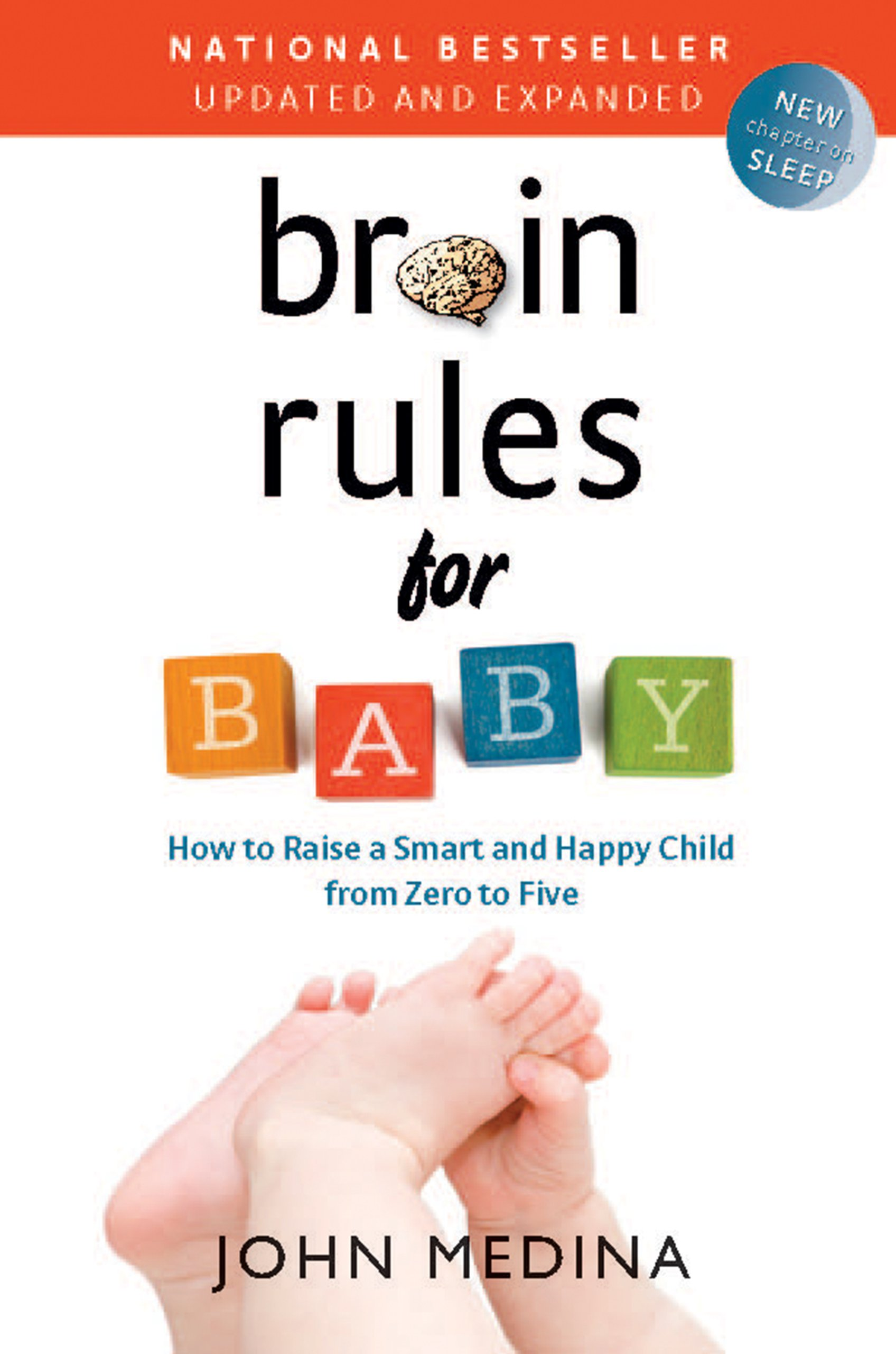 Brain Rules For Baby (updated And Expanded): How To Raise A Smart And Happy  Child From Zero To Five: John Medina: 8601400358931: Amazon: Books