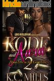 Kode and Aara 2: Hood Love is That Good Love