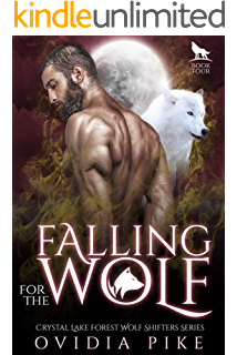 The Hunted Wolf Crystal Lake Forest Wolf Shifter Series Book 3 Kindle Edition By Pike Ovidia Paranormal Romance Kindle Ebooks Amazon Com