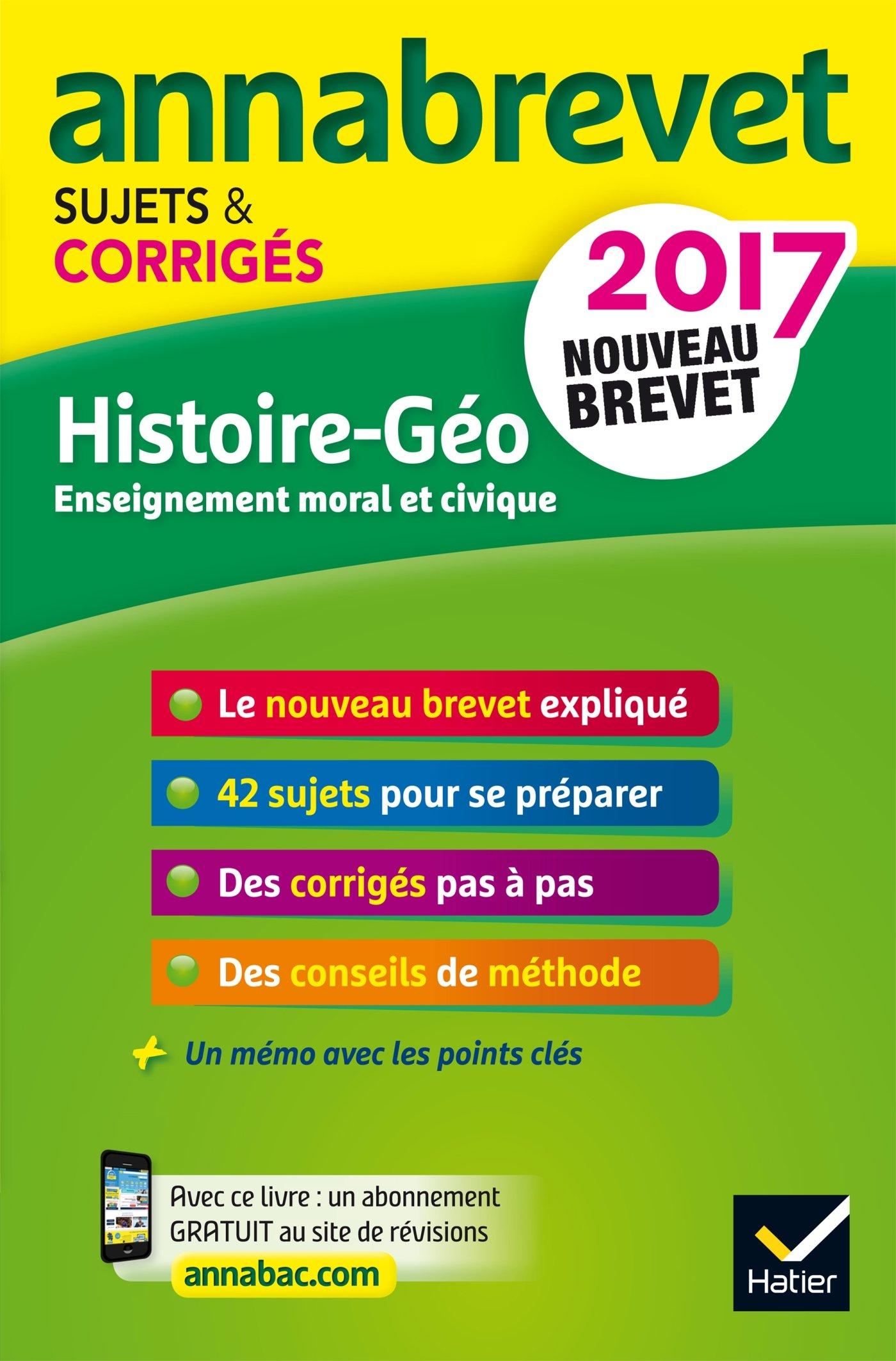 Annales Annabrevet 2017 Histoire Géographie EMC 3e: sujets et corrigés, nouveau brevet: Amazon.es: Marielle Chevallier, Christophe Clavel, Jean-François ...