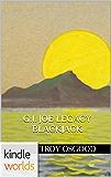 G.I. JOE: G.I. Joe: Legacy Blackjack (Kindle Worlds Novella)