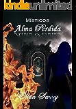 Místicos - Alma Perdida