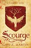 Scourge: A Darkhurst Novel