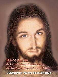 Docenario de la infinita misericordia  del Sagrado Corazón de Jesús (Spanish Edition)