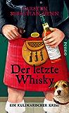 Der letzte Whisky: Ein kulinarischer Krimi (Professor-Bietigheim-Krimis 4)