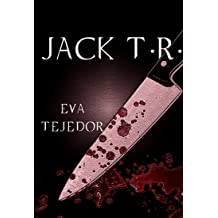 Jack T.R.: Saga La Comunidad Mágica Vs La Orden (Saga Comunidad mágica vs La Orden nº 1) (Spanish Edition) Oct 25, 2014