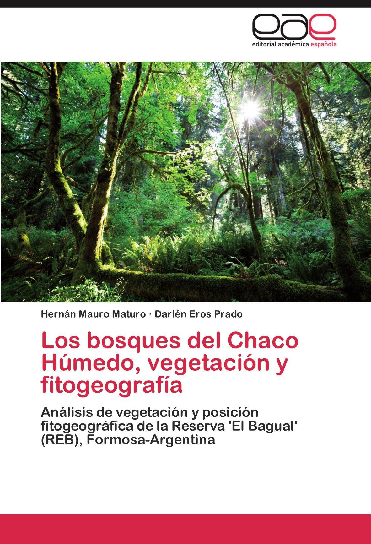 Los bosques del Chaco Húmedo, vegetación y fitogeografía: Análisis ...