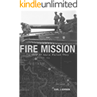 Fire Mission: The World of Nam-a Marine's Story