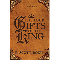 The Four Gifts of the King: A Novel