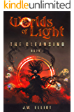 Worlds of Light: The Cleansing (Book 1)