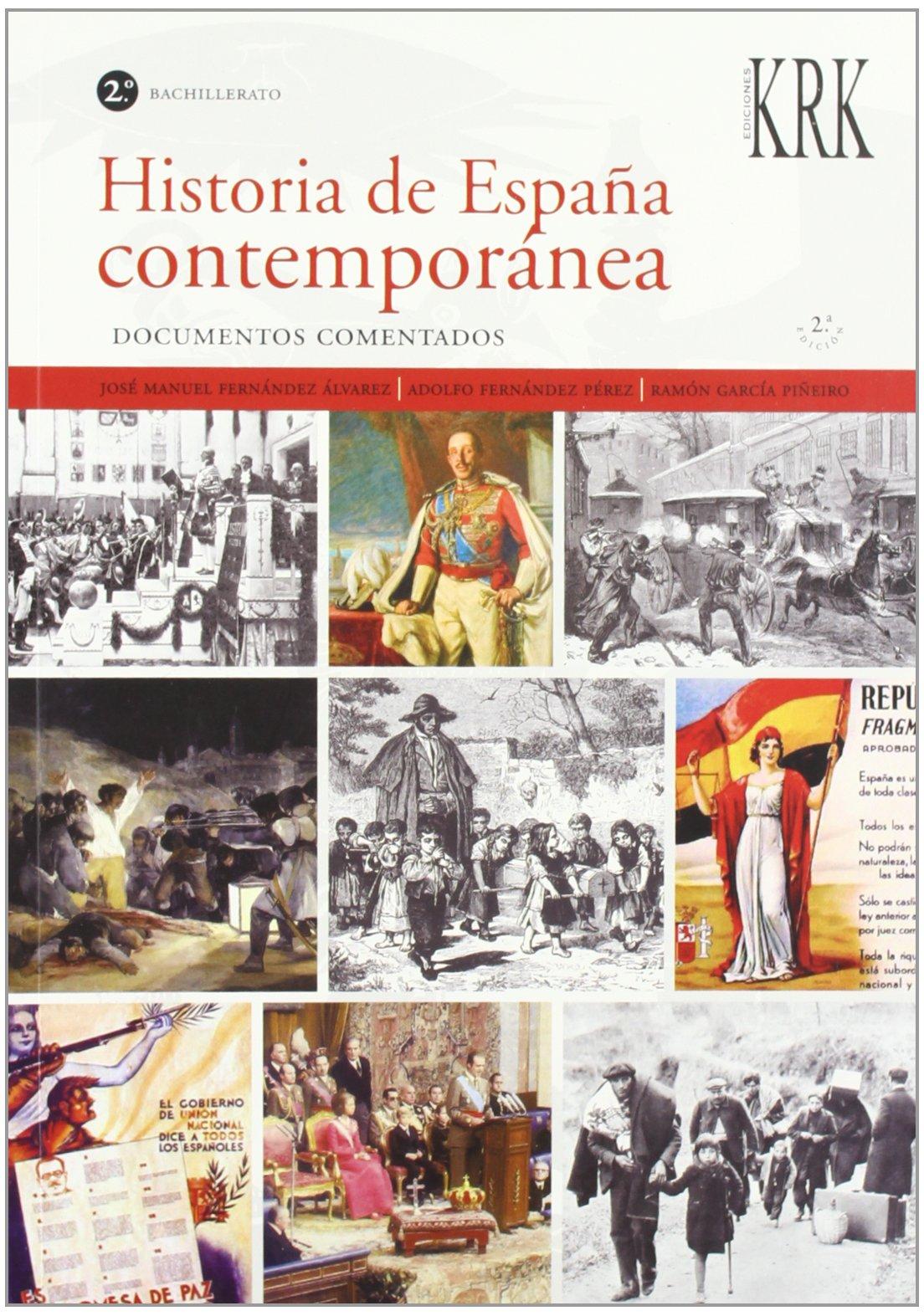 Historia de España contemporanea 2º bachillerato. documentos comentados: Amazon.es: FERNANDEZ, GARCIA: Libros