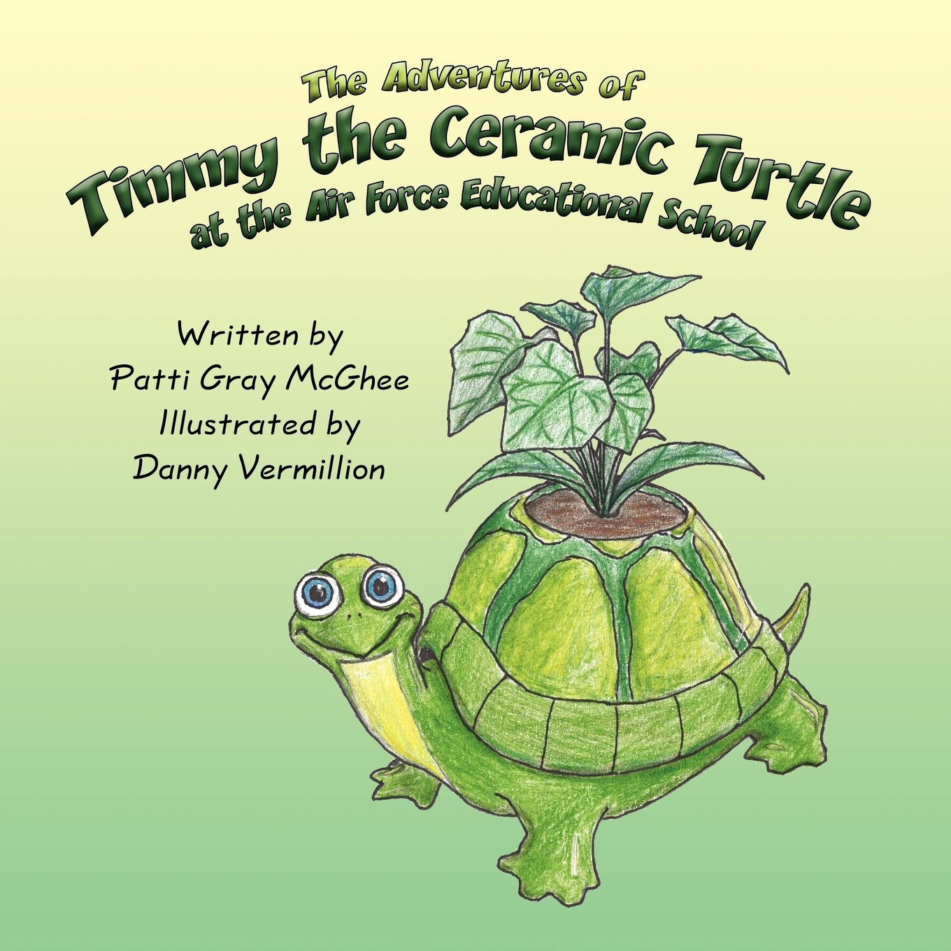 The Adventures of Timmy the Ceramic Turtle: at the Air Force Educational School PDF