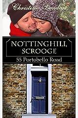 Nottinghill Scrooge (55 Portobello Road Book 1) Kindle Edition