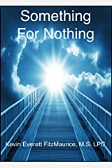Something For Nothing Kindle Edition