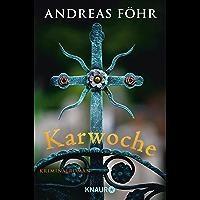 Karwoche: Kriminalroman (Andreas Föhr krimi 3)