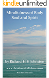 Mindfulness of Body Soul and Spirit