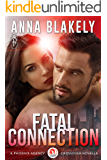 Fatal Connection: A Phoenix Agency Crossover Novella (Phoenix Agency Universe Book 15)