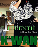 "The First & Fifteenth: A Hood Rat Short: An introduction to the novel ""No Shade"""