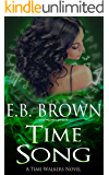 Time Song: A Time Walkers Novel (English Edition)