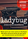 Ladybug: Storia di una Ghostwriter