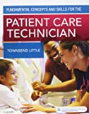 Fundamental Concepts and Skills for the Patient