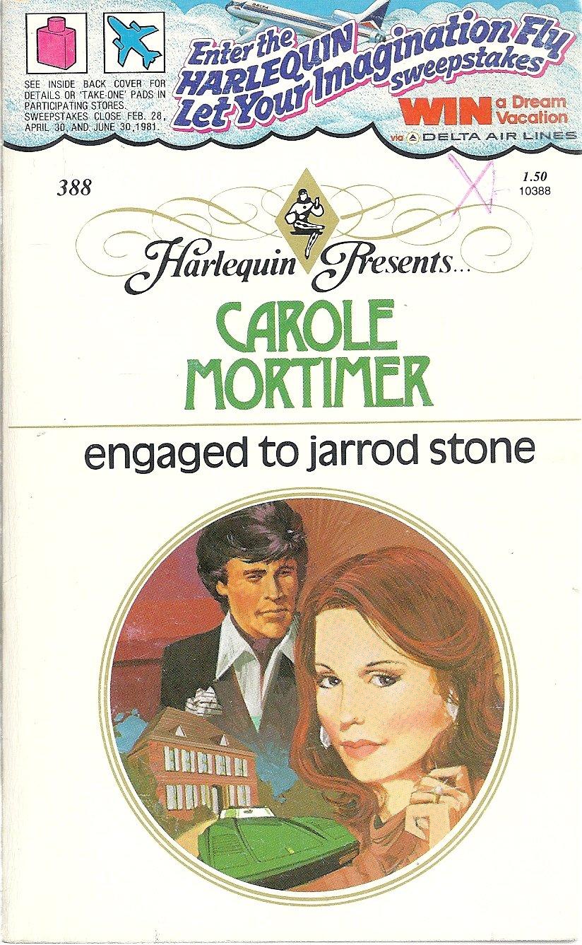 Engaged to Jarrod Stone (Harlequin Presents #388) (Harlequin