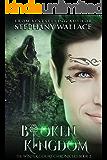 Broken Kingdom (The Winter Court Chronicles Book 2)
