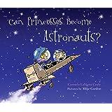 Can Princesses Become Astronauts? (Do Princesses)