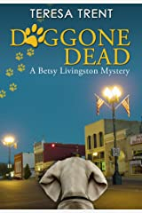 Doggone Dead (Pecan Bayou Series Book 3) Kindle Edition