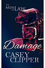Damage: The Men of Law (The Men of Law Series Book 2) Kindle Edition