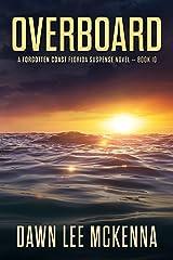 Overboard (The Forgotten Coast Florida Suspense Series Book 10)