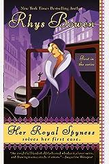 Her Royal Spyness (The Royal Spyness Series Book 1) Kindle Edition