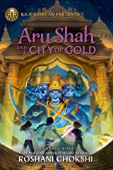 Aru Shah and the City of Gold: A Pandava Novel Book 4 (Pandava Series) Kindle Edition