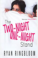 The Two-Night One-Night Stand Kindle Edition