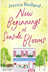 New Beginnings at Seaside Blooms: The perfect uplifting page-turner for 2021 (Welcome To Whitsborough Bay) Kindle Edition