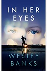 In Her Eyes Kindle Edition
