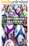 Como Ganhar Na Loteria Usando Sistemas - Gail Howard