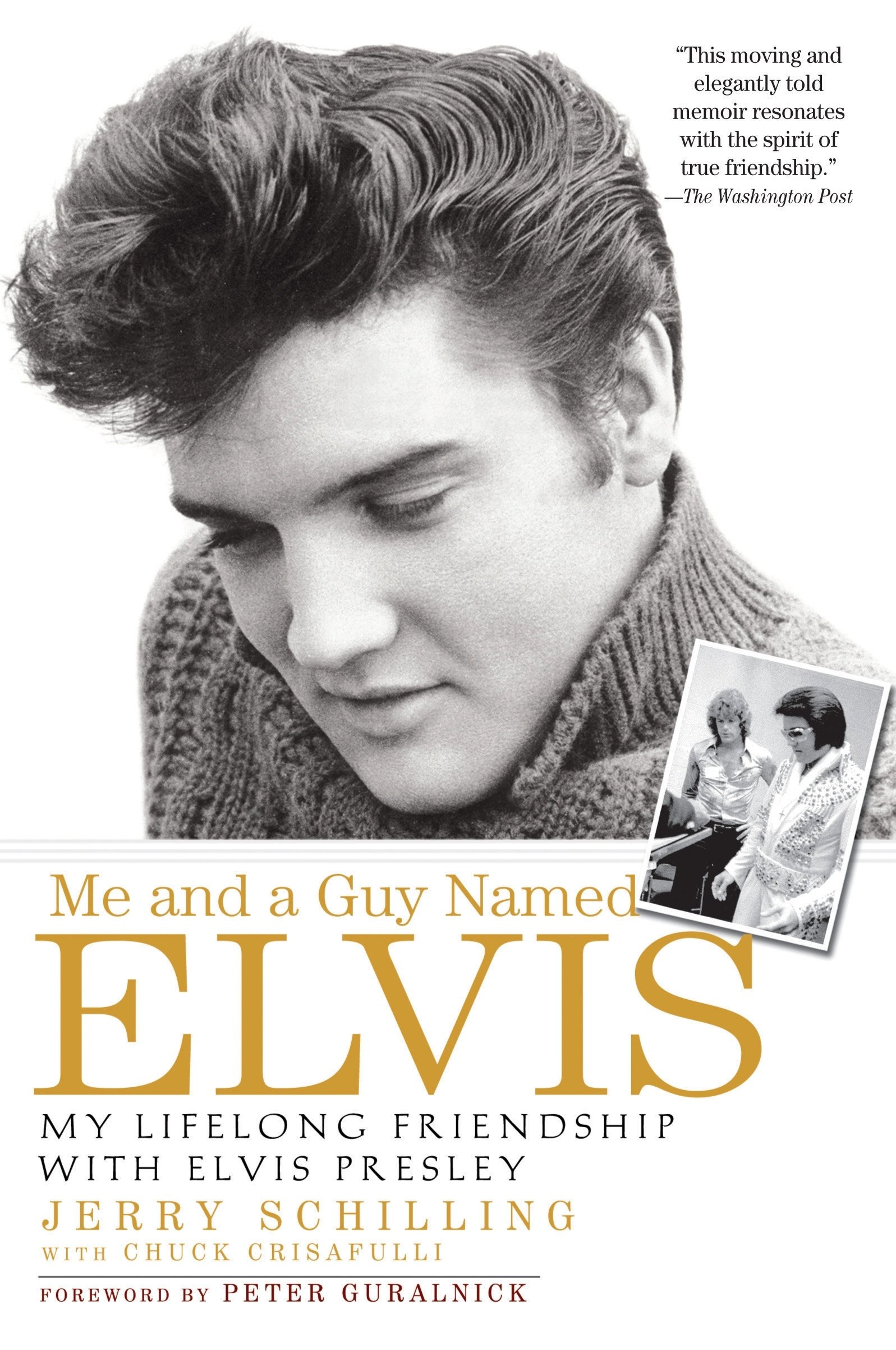 me and a guy named elvis my lifelong friendship with elvis