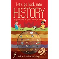 Let's Go Back into History: Dig Millions of Years Through Time!