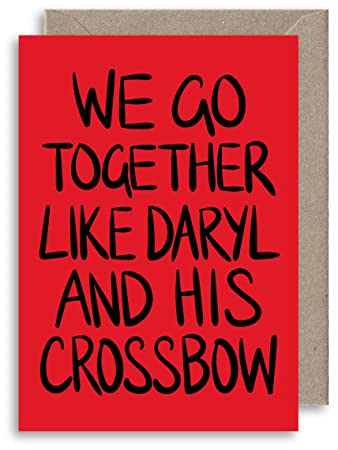 Walking dead inspired card funny anniversary card we go together walking dead inspired card funny anniversary card we go together like daryl and his m4hsunfo