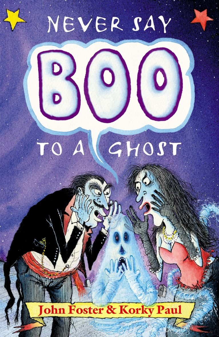 Poster design john foster - Never Say Boo To A Ghost John Foster Korky Paul 9780192763105 Amazon Com Books
